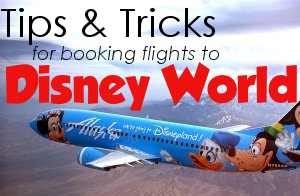 Finding the best flights for your Disney World trip from WDWPrepSchool.com