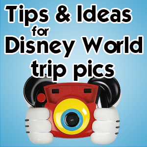 Photography ideas and tips for your Disney World trip from WDWPrepSchool.com